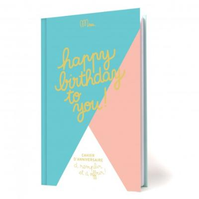 Cahier d'Anniversaire Happy Birthday to you Minus Editions