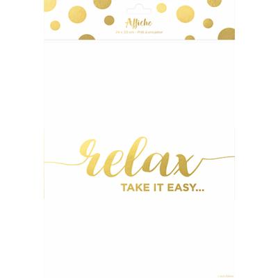 Affiche Relax Take it easy 24 x 30 cm Blanc et Or