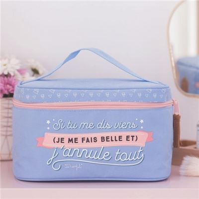 Grande Trousse de Toilette Si tu me dis Viens j'annule Tout Mr Wonderful