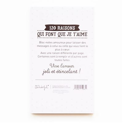 Bloc-Notes amoureux 120 Raisons de t'aimer Mr Wonderful