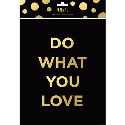 Affiche typographie Do What You Love 24 x 30 cm Noir et Or